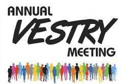 ANNUAL VESTRY MEETING - FEB. 28TH, 2015