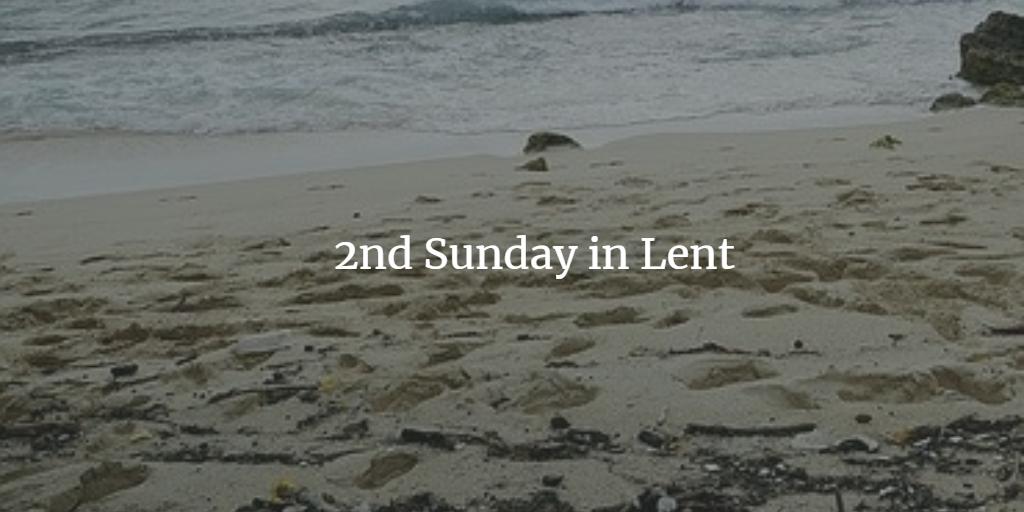 Lent 2 St. John Port Moody